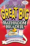 Uncle John's Great Big Bathroom Reader - Bathroom Readers' Institute
