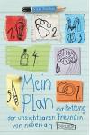 Mein Plan zur Rettung der unsichtbaren Freundin von nebenan - Nikki Sheehan, Ann Lecker