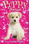 Puppy Poems. Chosen by Gaby Morgan - Gaby Morgan, Jane Eccles