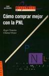 Como Comprar Mejor Con la PNL - Roger Perrotin