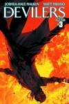 Devilers #3 - Joshua Hale Fialkov, Matt Triano