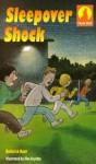 Sleepover Shock - Roderick Hunt, Alex Brychta