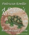 A dream's nest - Patricia Koelle