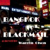 Bangkok Blackmail - Warren Olson