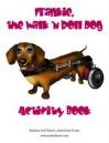 Frankie, the Walk 'n Roll Dog Activity Book - Barbara Gail Techel