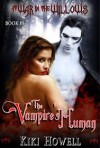 The Vampire's Human Book 3 in the At War In The Willows Trilogy - Kiki Howell