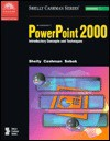 Microsoft PowerPoint 2000: Introductory Concepts and Techniques - Gary B. Shelly, Thomas J. Cashman, Susan L. Sebok