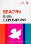 Beacon Bible Expositions, Volume 3: Luke - Reuben Welch