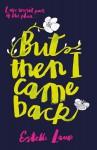But Then I Came Back - Estelle Laure