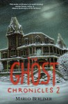 THE GHOST CHRONICLES 2 - Marlo Berliner