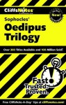 CliffsNotes on Sophocles' Oedipus Trilogy (Cliffsnotes Literature Guides) - Regina Higgins, Charles Higgins
