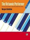 The Virtuosic Performer, Bk 2 - Margaret Goldston