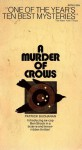 A Murder of Crows - Patrick Buchanan