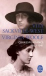 Correspondance 1923-1941 - Vita Sackville-West, Virginia Woolf, Raymond Las Vergnas, Louise DeSalvo
