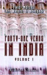 Forty One Years In India. From Subaltern To Commander In Chief: Volume 1 - Field-Marshal Lord Roberts of Kandahar