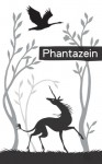 Phantazein - Tehani Wessely