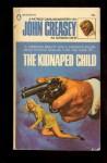 The Kidnaped Child - John Creasey