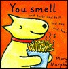 You Smell and Taste and Feel and See and Hear - Mary Murphy