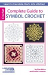 Complete Guide to Symbol Crochet - Rita Weiss, Susan Lowman