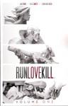 RunLoveKill Vol. 1 - Jonathan Tsuei, Eric Canete