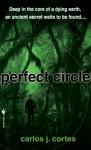 Perfect Circle - Carlos J. Cortes