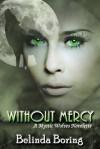 Without Mercy - Belinda Boring