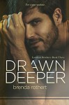 Drawn Deeper (Lockhart Brothers Book 3) - Brenda Rothert