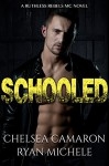 Schooled - Chelsea Camaron, Ryan Michele
