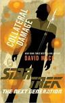Star Trek The Next Generation Collateral Damage - David Mack