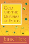 God and the Universe of Faiths - John Harwood Hick