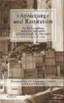 """""""Arisierung"""" Und Restitution: Die Ruckerstattung Judischen Eigentums in Deutschland Und Osterreich Nach 1945 Und 1989 - Franz Schubert"""