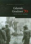 Gdański grudzień 70 - Sławomir Cenckiewicz