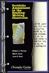 Portfolio Assessment in the Reading-Writing Classroom - Robert J. Tierney