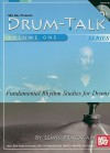 Drum-Talk, Volume 1: Fundamental Rhythm Studies for Drums [With CD] - Lewis Pragasam