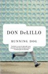 Running Dog (Vintage Contemporaries) - Don DeLillo