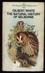 The Natural History of Selborne - Gilbert White, Richard Mabey