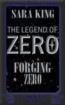 Forging Zero - Sara King