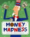 Money Madness - David A. Adler, Edward Miller