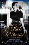 That Woman: The Life of Wallis Simpson, Duchess of Windsor (Audio Cd) - Anne Sebba, Samantha Bond