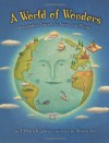 A World of Wonders: Geographic Travels in Verse and Rhyme - J. Patrick Lewis, Alison Jay