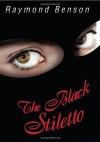 Black Stiletto, The: A Novel - Raymond Benson