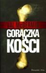 Gorączka Kości - Val McDermid, Kamil Lesiew