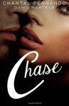 Chase - Chantal Fernando, Dawn Martens