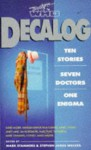 Decalog - Mark Stammers, Stephen James Walker, Jim Mortimore, David J. Howe, Paul Cornell, Andy Lane, Marc Platt, David Auger, Tim Robins, Vanessa Bishop