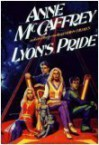 Lyon's Pride (Tower and the Hive, #4) - Anne McCaffrey, Romas Kukalis