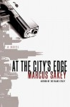At the City's Edge - Marcus Sakey