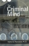 The Criminal Mind - Katherine Ramsland