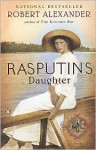 Rasputin's Daughter - Robert Alexander