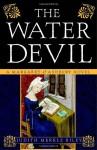 The Water Devil - Judith Merkle Riley