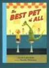The Best Pet of All - David LaRochelle, Hanako Wakiyama